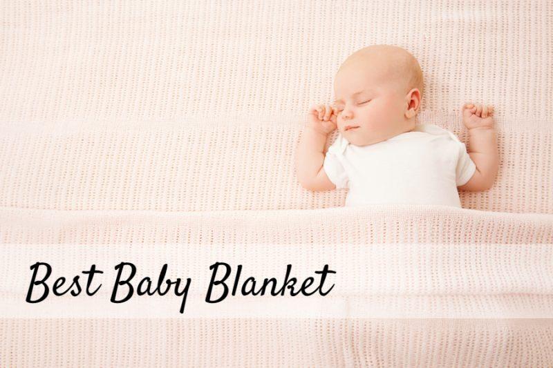 Best Baby Blanket 2019 Sleepingculture Com