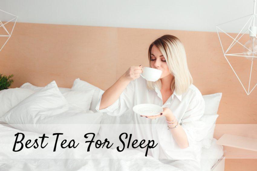 Best Tea For Sleeping 2019 Sleepingculture Com
