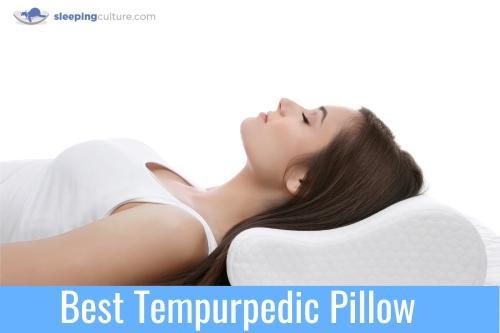 Best Tempurpedic Pillow 2019 Reviews Ratings