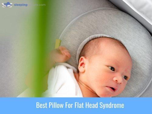 Best Pillow For Flat Head Syndrome 1